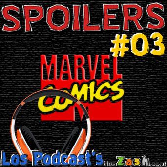 #TheZash, The Zash, El Zash, Zash Denzel, Spoilers, Podcast Spoilers, Podcast de cine, Podcast de series, El podcast TheZash, El podcast The Zash, cine, Serires, peliculas, libros, videojuegos, video juegos, marvel, marvel comics, xmen, spiderman, avengers, elektra, daredevil, dare devil, punisher